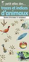 Traces et indices d'animaux par Delachaux et Niestlé