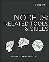 Node.js: Related Tools & Skills Front Cover