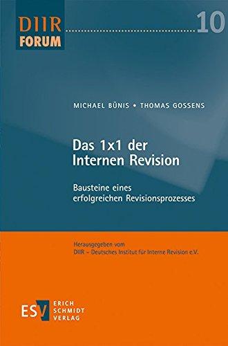 Interne Revision: Funktion, Rechtsgrundlagen und Compliance (German Edition)