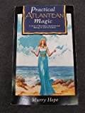 Practical Atlantean Magic, Murry Hope, 1855380692