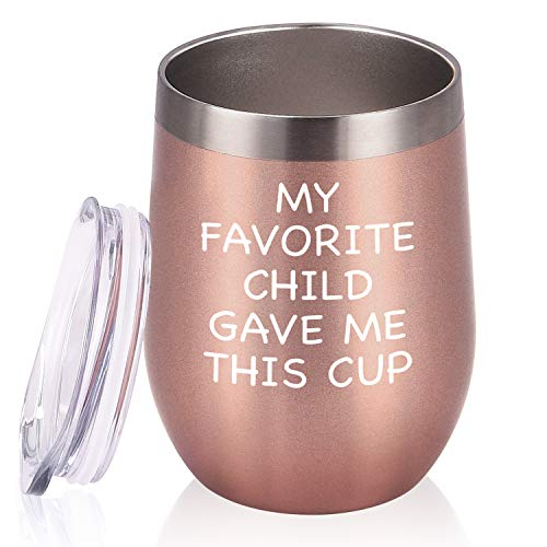 My Favorite Child Gave Me This Cup Wine Tumbler, Best Mom Dad Gifts for Parents Mom Dad Men Women Birthday Christmas Mother's or Father's Day, 12 Oz Insulated Stainless Steel Wine Tumbler, Rose Gold (Best Gifts For Mothers This Christmas)