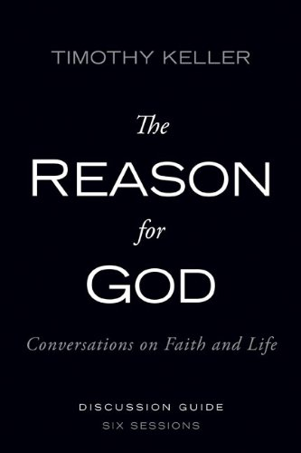 Reason for God Pack, Includes One DVD and One Discussion Guide