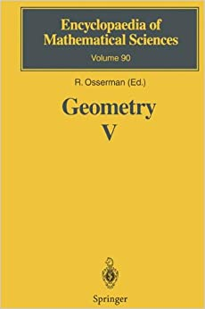 Geometry V: Minimal Surfaces: v. 5 (Encyclopaedia of Mathematical Sciences)
