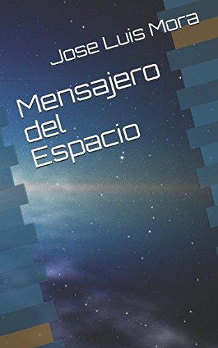 Amazon.com: Mensajero del Espacio (Spanish Edition ...
