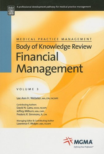 Financial Management (Medical Practice Management Body of Knowledge Review)
