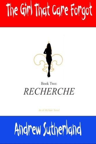Read Online The Girl That Care Forgot- Book 2- Recherche: Recherche (Volume 2) pdf epub