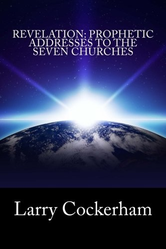 Download Revelation: Prophetic Addresses to the Seven Churches ebook