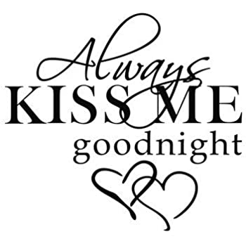 Bedroom Decor with Always Kiss Me Goodnight Wall Sticker by the ...