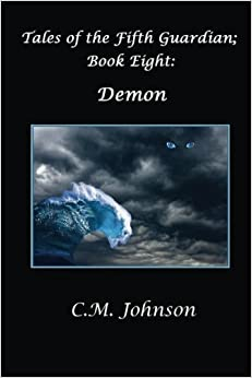 Tales of the Fifth Guardian: Book Eight: Demon: Volume 8