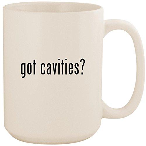 got cavities? - White 15oz Ceramic Coffee Mug Cup