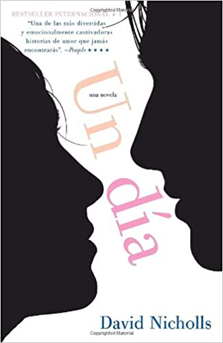 Un Dia (Spanish Edition): David Nicholls: 9780307743770 ...