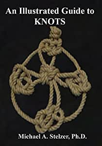 An Illustrated Guide to KNOTS