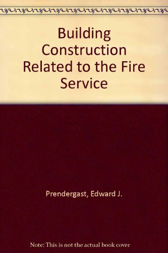 Building Construction Related to the Fire Service, 1st