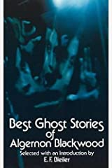 Best Ghost Stories of Algernon Blackwood (Dover Mystery, Detective, & Other Fiction) Paperback