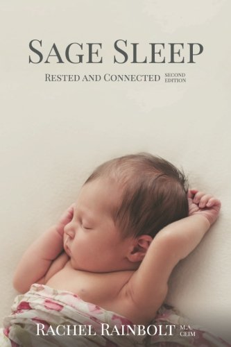 Sage Sleep: Rested and Connected (Sage Parenting) (Volume 2) pdf