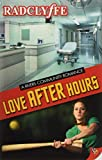 Love After Hours (A Rivers Community Novel)