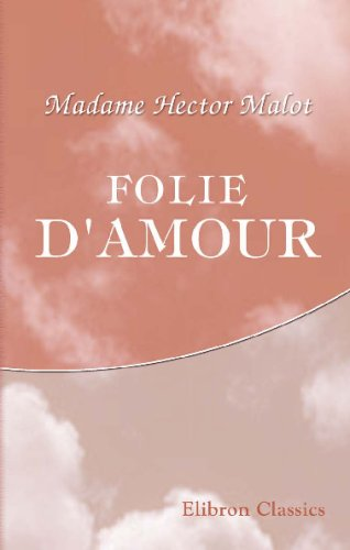 Folie d'amour (French Edition) ebook