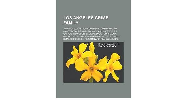 Los Angeles crime family: John Roselli, Anthony Cornero