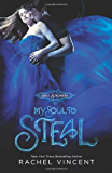 My Soul to Steal (Soul Screamers Book 4)