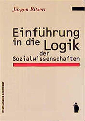 Einführung in die Logik der Sozialwissenschaften Taschenbuch – 2003 Jürgen Ritsert Westfälisches Dampfboot 3929586746 MAK_MNT_9783929586749