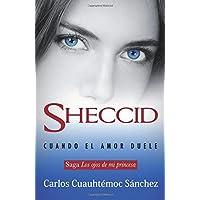 Sheccid. Cuando el amor duele