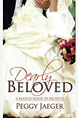 Dearly Beloved (A Match Made in Heaven) Paperback