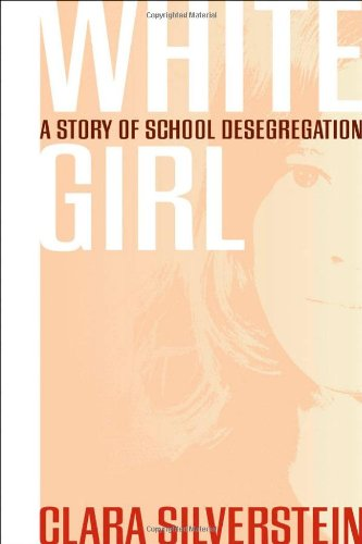 Download White Girl: A Story of School Desegregation ebook