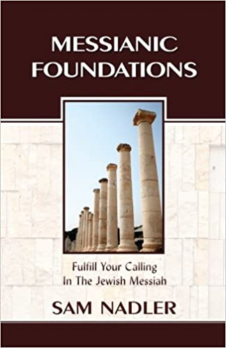 Messianic Foundations