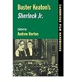 Buster Keaton's Sherlock Jr. by Horton,Andrew. [1997] Paperback