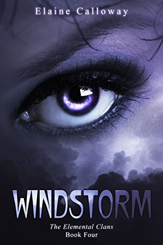 Windstorm (The Elemental Clan Series Book 4) (The Story About Lucifer The Fallen Angel)