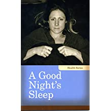 A Good Night's Sleep (Health)
