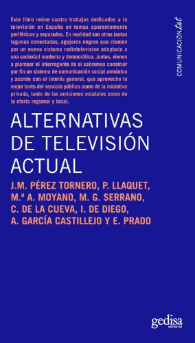 Descargar Libro Alternativas De Televisión Actual José M. Pérez Tornero