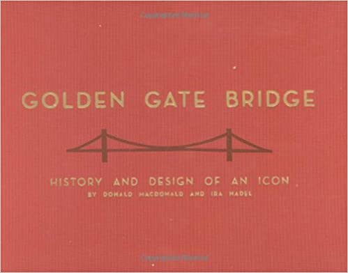 Livres Kindle gratuits télécharger iphoneGolden Gate Bridge: History and Design of an Icon by Donald MacDonald RTF