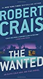 img - for The Wanted (An Elvis Cole and Joe Pike Novel) book / textbook / text book