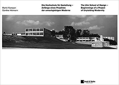 Die Hochschule Für Gestaltung Ulm The Ulm School Of Design German Edition Krampen Martin Hörmann Günter 9783433016473 Books