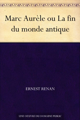 marc-aurele-ou-la-fin-du-monde-antique-french-edition