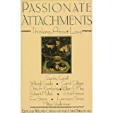 Passionate Attachments, Willard Gaylin, 0029114314
