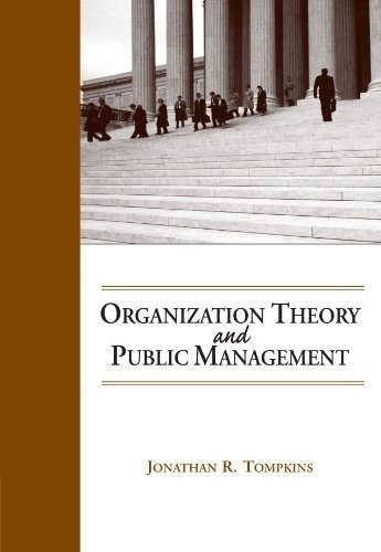Organization Theory and Public Management by Tompkins, Jonathan R. 1st edition (2004) Paperback