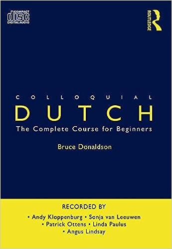 Colloquial Dutch: A Complete Language Course (CD)