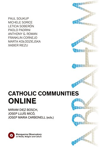Catholic Communities Online (Blanquerna Observatory Book 3)