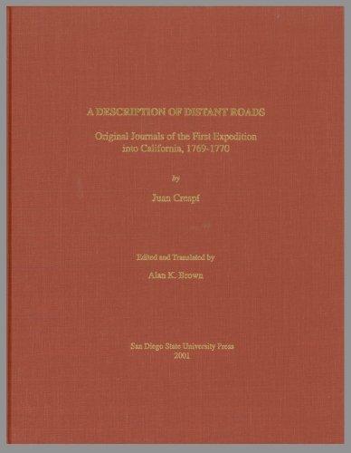 A description of distant roads: Original journals of the first expedition into California, - Journals Original