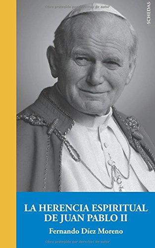 Descargar Libro La Herencia Espiritual De Juan Pablo Ii: Volume 1 Fernando Díez Moreno