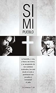 Si mi pueblo: Una guia de 40 dias de oracion por nuestra nacion (Spanish