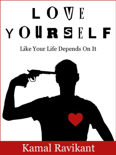 Love Yourself Like Your Life Depends On It by [Ravikant, Kamal]