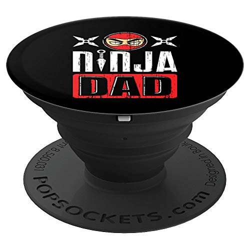 Ninja Dad MMA Ninjas Daddy Father's Day Papa Warrior Gift - PopSockets Grip  and Stand for Phones and Tablets