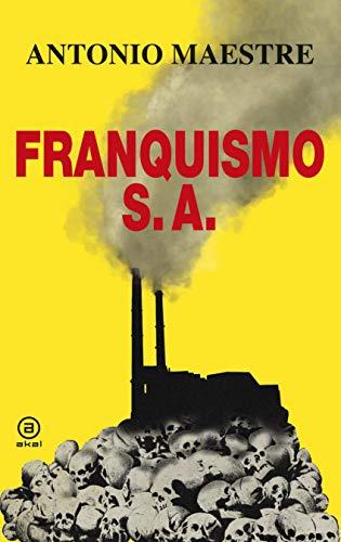 Franquismo S.A. (Anverso) por Antonio Maestre