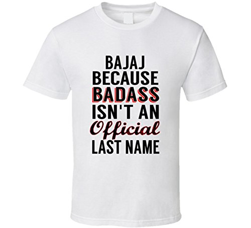 bajaj-because-badass-isnt-an-official-name-t-shirt-s-white