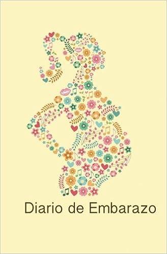 Diario de Embarazo: tiernos recuerdos (Spanish Edition ...
