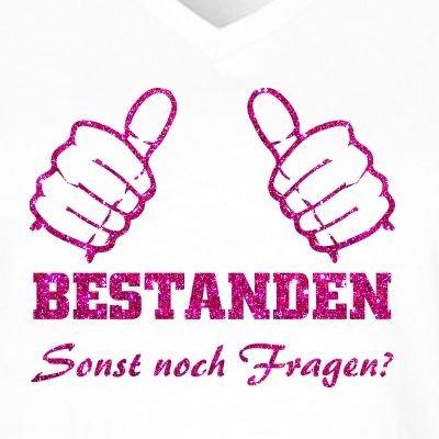 Fun Shirt Damen Fun Shirt Damen Sprüche Prüfung Bestanden