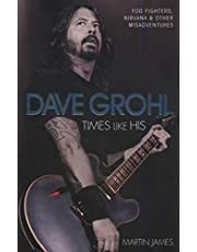 Dave Grohl: Times Like His